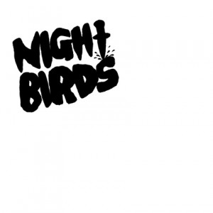 Night Birds – Self Titled EP 7″