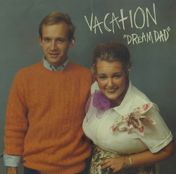 Vacation – Dream Dad 7″