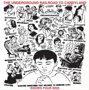 Underground Railroad To Candyland 2011 Know Your Sins LP 297x300 The Underground Railroad To Candyland   Knows Your Sins