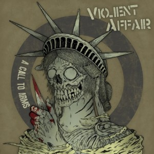 Violent Affair – A Call To Arms 7″