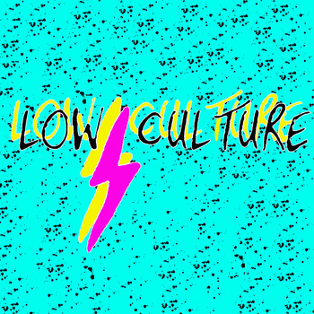 Low Culture 7″